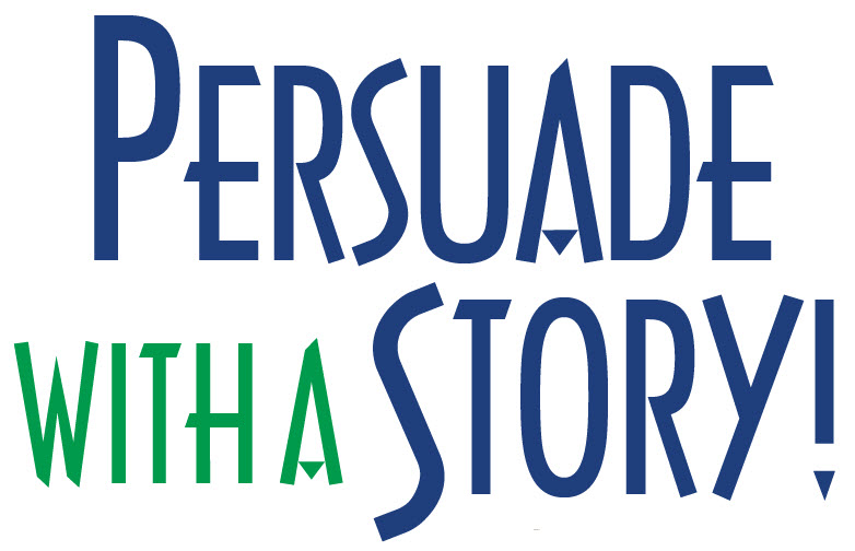 Persuade With A Story! - Henry DeVries